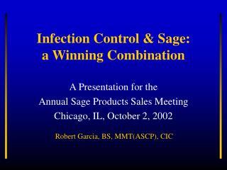Disease Control Sage: a Winning Combination