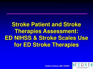 Stroke Patient and Stroke Therapies Assessment: ED NIHSS ...