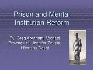 Jail and Mental Institution Reform