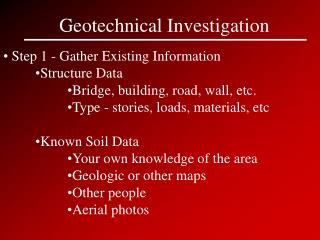 Geotechnical Investigation