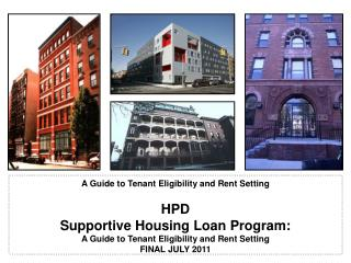 HPD Supportive Housing Loan Program: A Guide to Tenant Eligibility and Rent Setting FINAL JULY 2011
