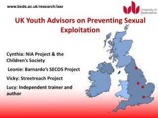 Cynthia: NIA Project the Children s Society Leonie: Barnardo s SECOS Project Vicky: Streetreach Project Lucy: Independ