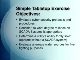 Straightforward Tabletop Exercise Objectives: