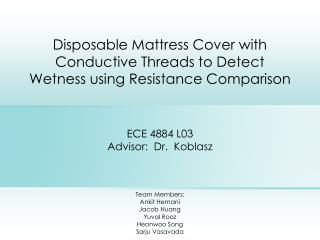 Expendable Mattress Cover with Conductive Threads to Detect Wetness utilizing Resistance Comparison