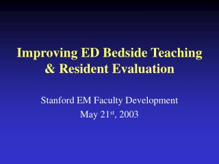 Enhancing ED Bedside Teaching Resident Evaluation