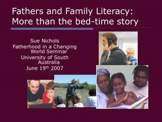 Fathers and Family Literacy: More than the sleep time story