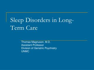 Rest Disorders in Long-Term Care