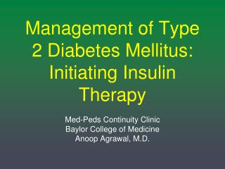 Administration of Type 2 Diabetes Mellitus: Initiating Insulin Therapy