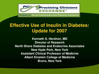 Powerful Use of Insulin in Diabetes: Update for 2007