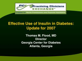 Compelling Use of Insulin in Diabetes: Update for 2007