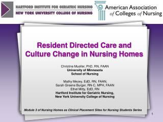 Occupant Directed Care and Culture Change in Nursing Homes