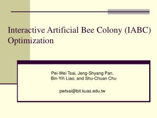Intuitive Artificial Bee Colony IABC Optimization