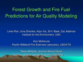 Timberland Growth and Fire Fuel Predictions for Air Quality Modeling