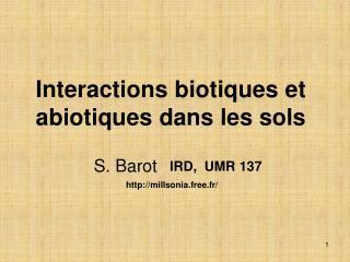Connections biotiques et abiotiques dans les sols