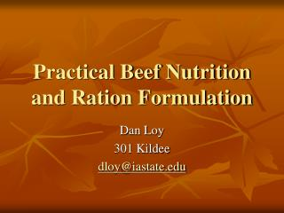 Down to earth Beef Nutrition and Ration Formulation