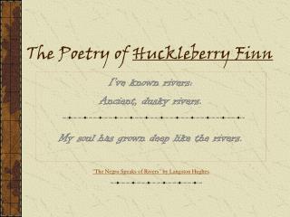 The Poetry of Huckleberry Finn
