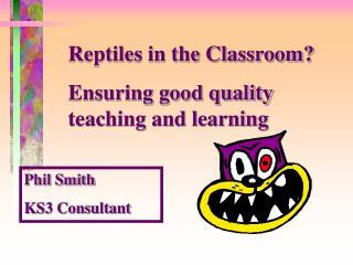 Reptiles in the Classroom