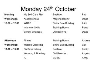 Monday 24th October