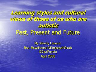 Learning styles and social perspectives of those of us who are ...