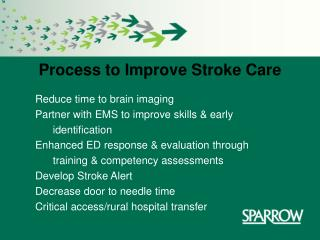 Procedure to Improve Stroke Care