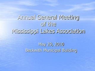 Yearly General Meeting of the Mississippi Lakes Association