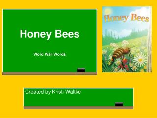 Bumble bees Word Wall Words