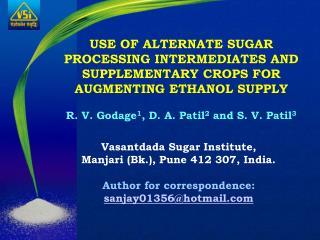 Vasantdada Sugar Institute, Manjari Bk., Pune 412 307, India. Creator for correspondence: sanjay01356hotmail