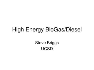 High Energy BioGas