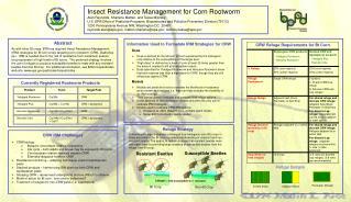 Creepy crawly Resistance Management for Corn Rootworm Alan Reynolds, Sharlene Matten, and Tessa Milofsky U.S. EPA