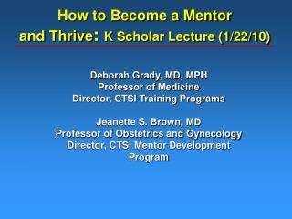 The most effective method to Become a Mentor and Thrive : K Scholar