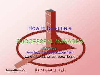 Step by step instructions to wind up a SUCCESSFUL MANAGER