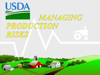 Overseeing Production Risks