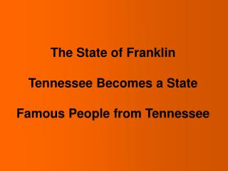 The State of Franklin Tennessee Becomes a State Famous ...