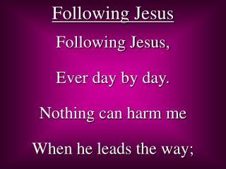 Taking after Jesus