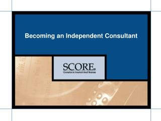 Turning into an Independent Consultant