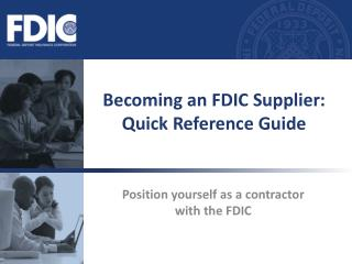Turning into a FDIC Supplier: Quick Reference Guide