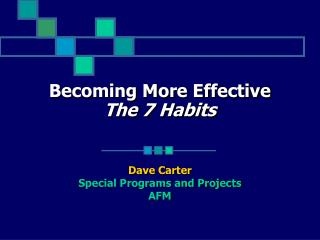Turning out to be More Effective The 7 Habits