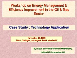 Workshop on Energy Management Efficiency Improvement in the Oil Gas Sector