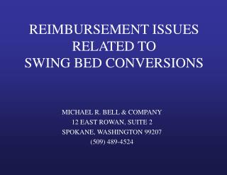 Repayment ISSUES RELATED TO SWING BED CONVERSIONS