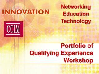 Arrangement of Qualifying Experience Workshop