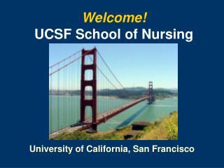 Welcome UCSF School of Nursing
