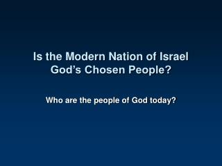 Is the Modern Nation of Israel God