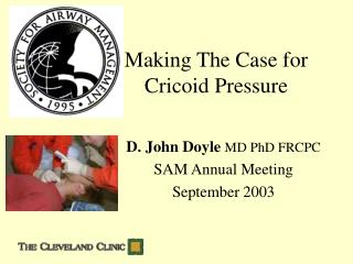 Putting forth The Defense for Cricoid Pressure