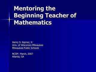 Tutoring the Beginning Teacher of Mathematics