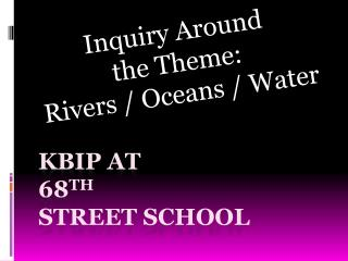 KBIP at 68th Street School