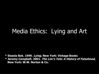 Media Ethics: Lying and Art