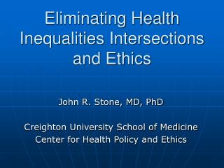 Disposing of Health Inequalities Intersections and Ethics