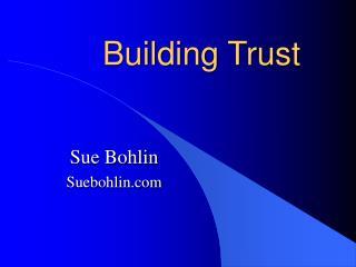 Building Trust