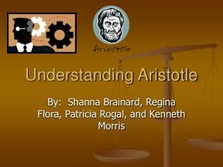 Understanding Aristotle