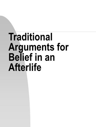 Conventional Arguments for Belief in an Afterlife